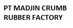 PT MADJIN CRUMB RUBBER FACTORY